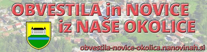 OBVESTILA NOVICE OKOLICA 001 - OBVESTILA-NOVICE IZ NAŠE OKOLICE